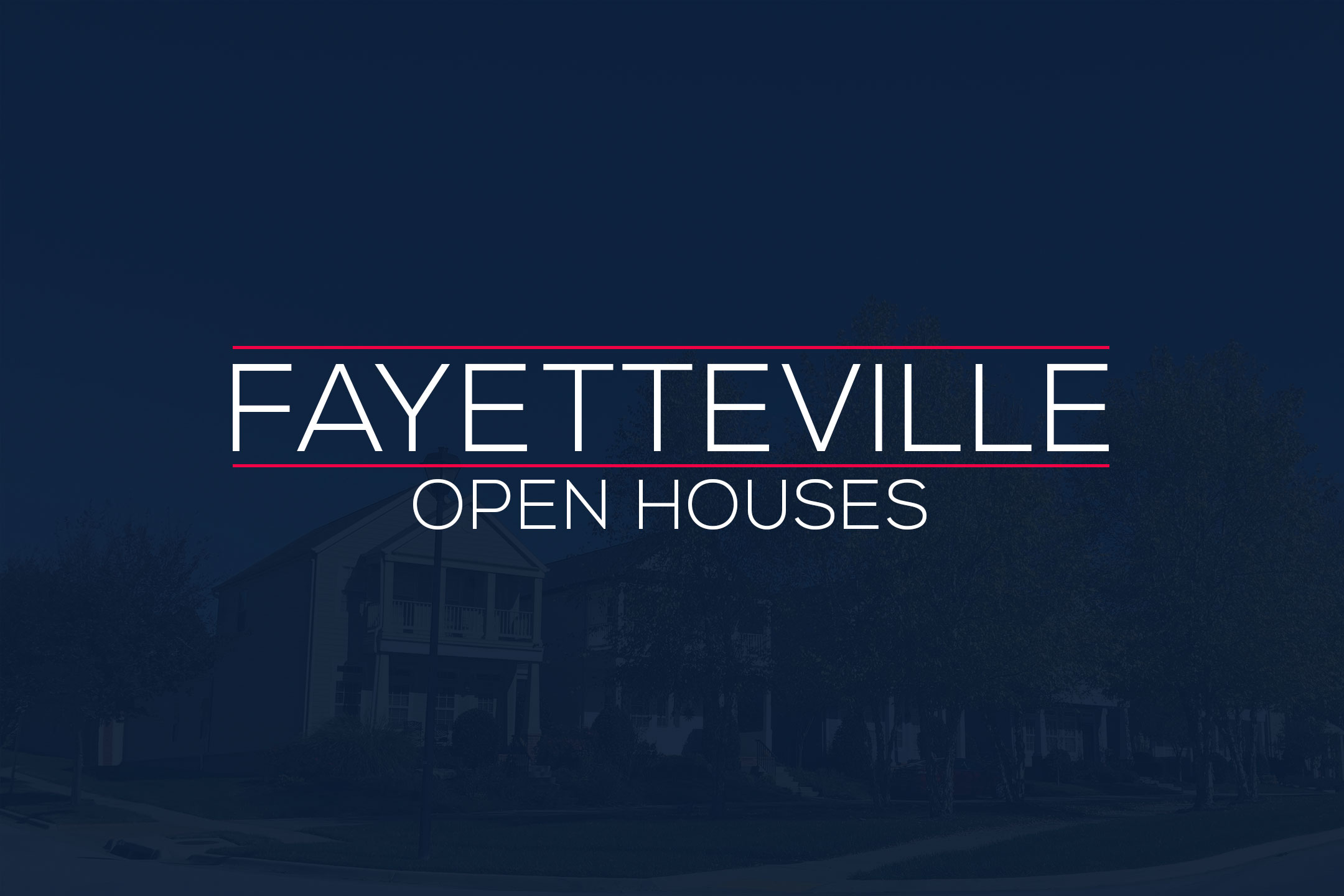 Fayetteville Arkansas Open House